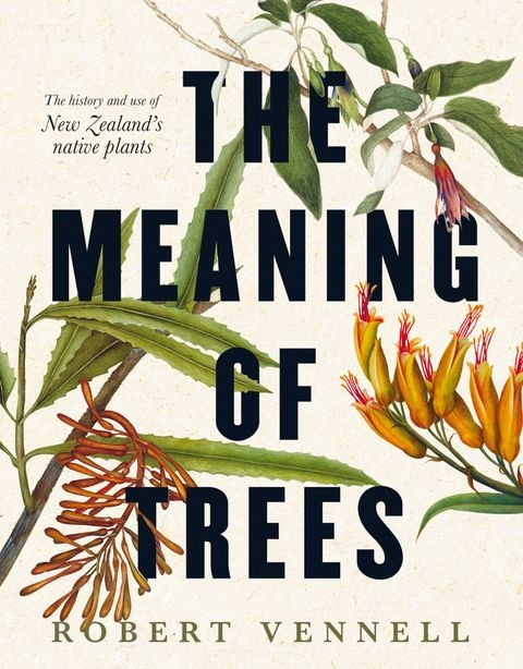 The meaning of Trees - Robert Vennell